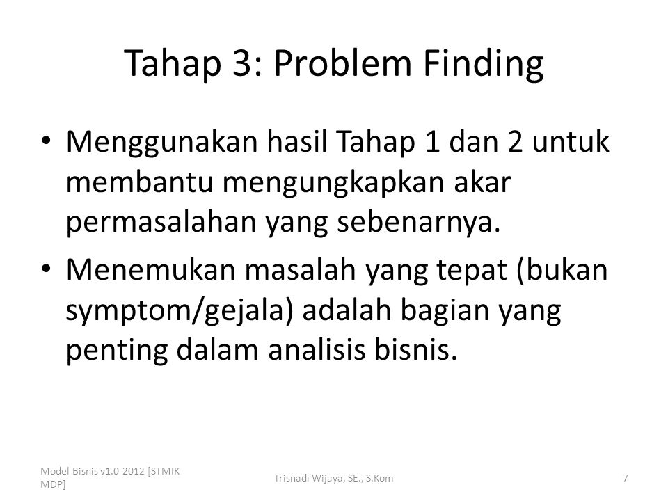 Tahap 3: Problem Finding