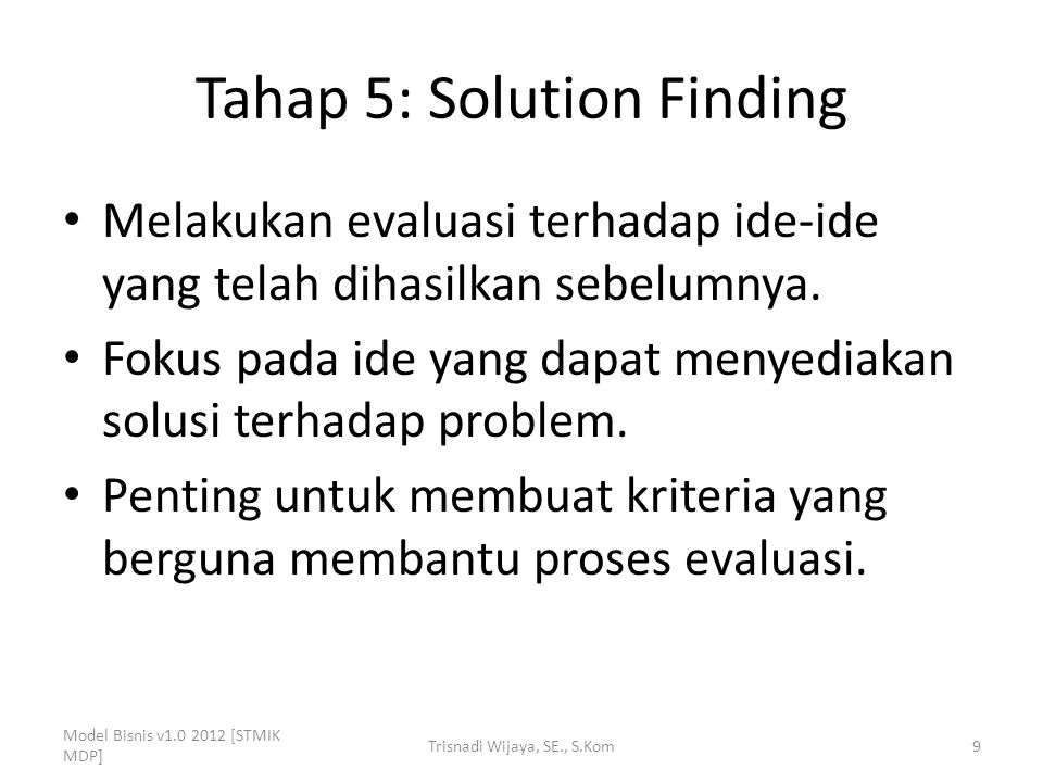 Tahap 5: Solution Finding