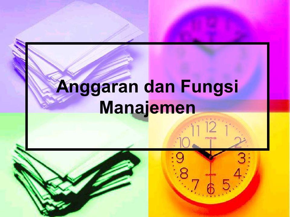 Anggaran dan Fungsi Manajemen