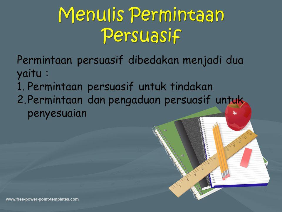 Menulis Permintaan Persuasif