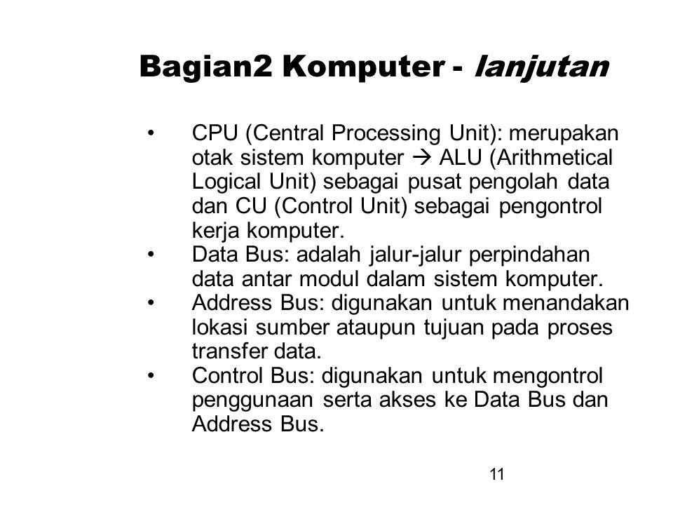Bagian2 Komputer - lanjutan