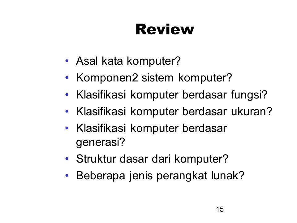 Review Asal kata komputer Komponen2 sistem komputer