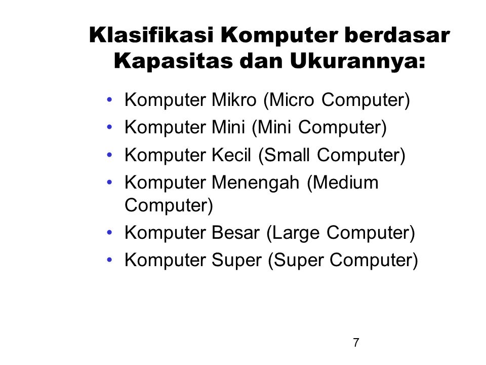 Klasifikasi Komputer berdasar Kapasitas dan Ukurannya: