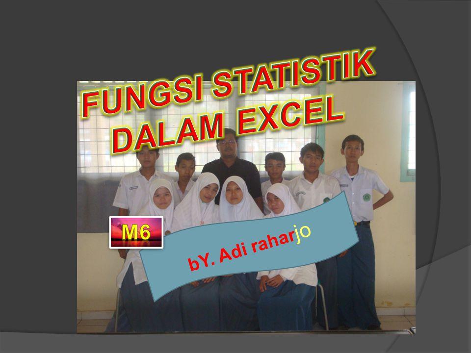 FUNGSI STATISTIK DALAM EXCEL