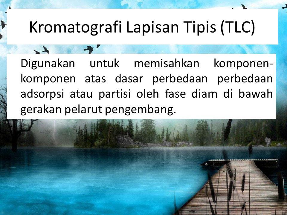 Kromatografi Lapisan Tipis (TLC)