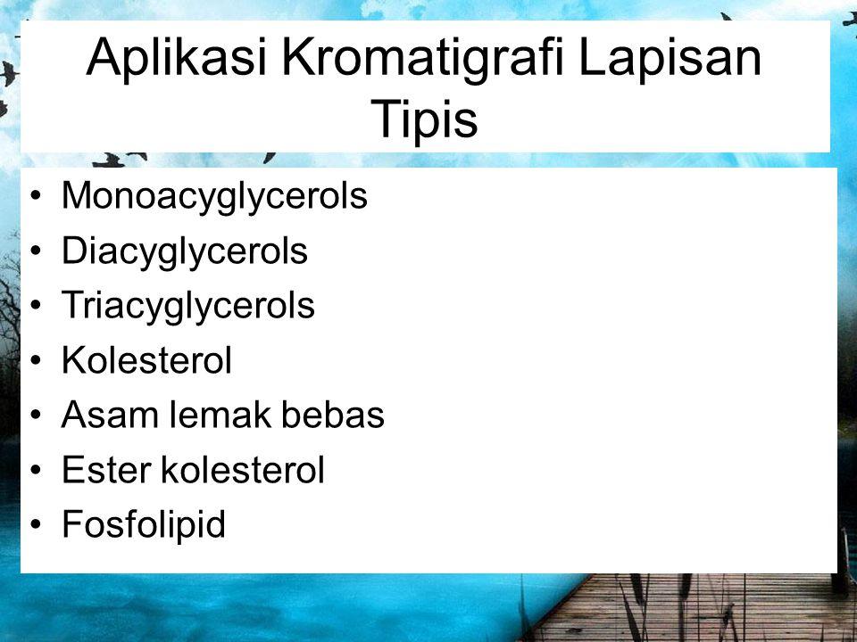 Aplikasi Kromatigrafi Lapisan Tipis