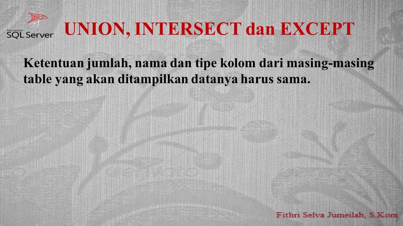 UNION, INTERSECT dan EXCEPT