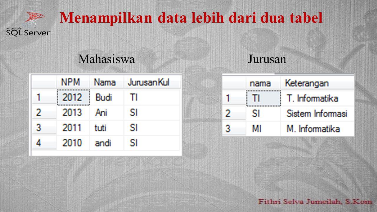 Menampilkan data lebih dari dua tabel