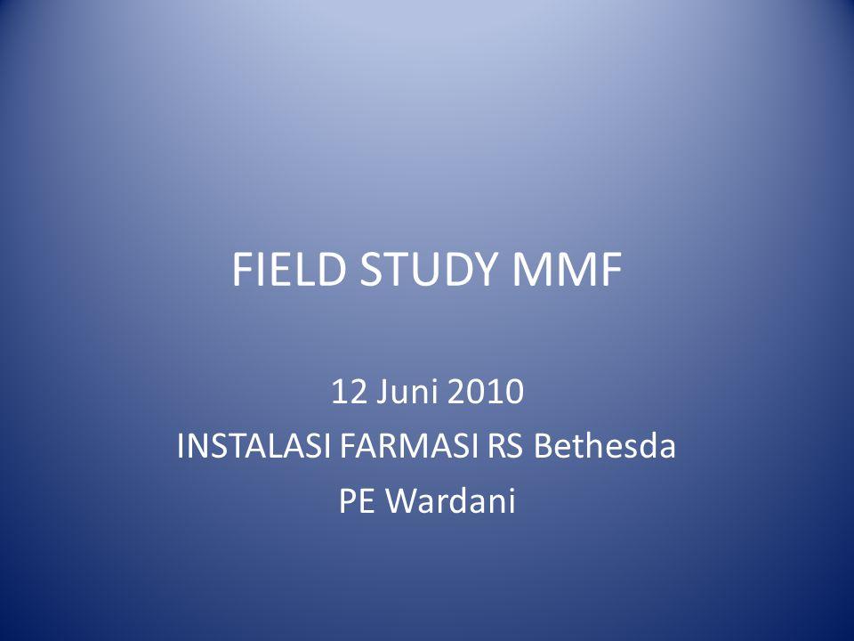 12 Juni 2010 INSTALASI FARMASI RS Bethesda PE Wardani