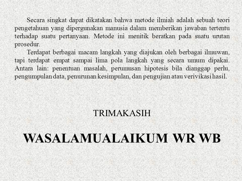 WASALAMUALAIKUM WR WB TRIMAKASIH