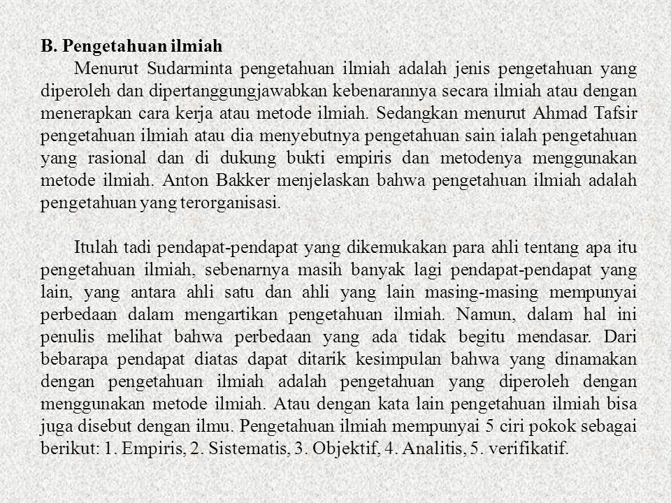B. Pengetahuan ilmiah