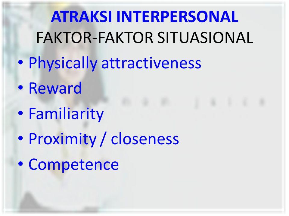 ATRAKSI INTERPERSONAL FAKTOR-FAKTOR SITUASIONAL