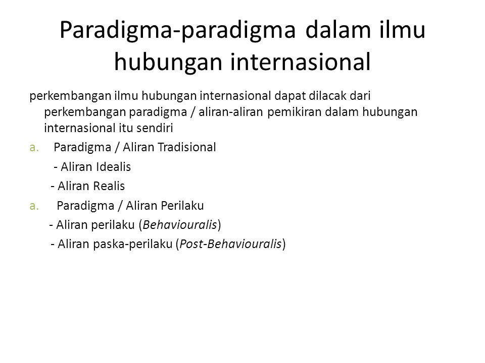 Paradigma-paradigma dalam ilmu hubungan internasional
