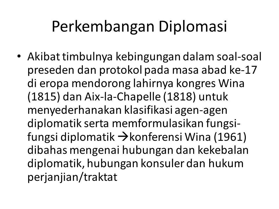 Perkembangan Diplomasi