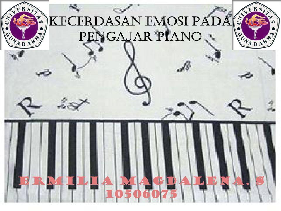 KECERDASAN EMOSI PADA PENGAJAR PIANO