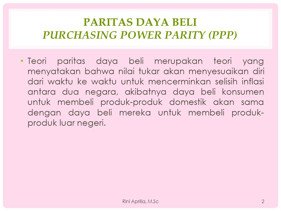 Paritas Daya Beli Purchasing Power Parity (PPP)