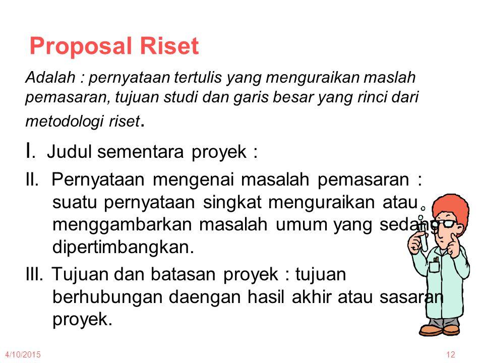 Proposal Riset I. Judul sementara proyek :