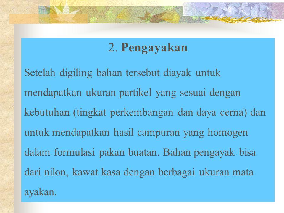 2. Pengayakan