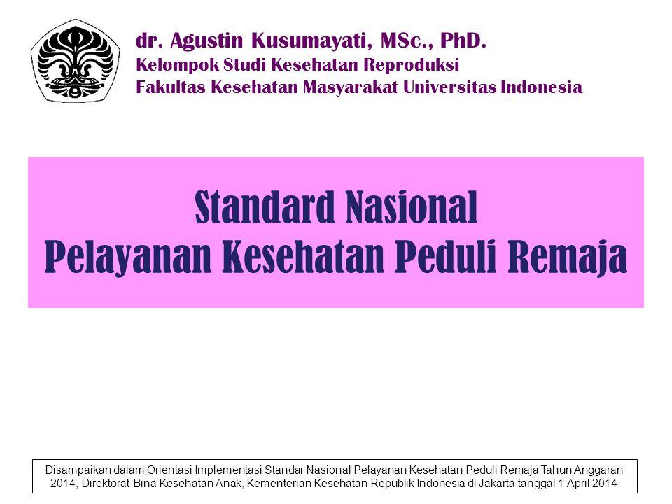 Standard Nasional Pelayanan Kesehatan Peduli Remaja