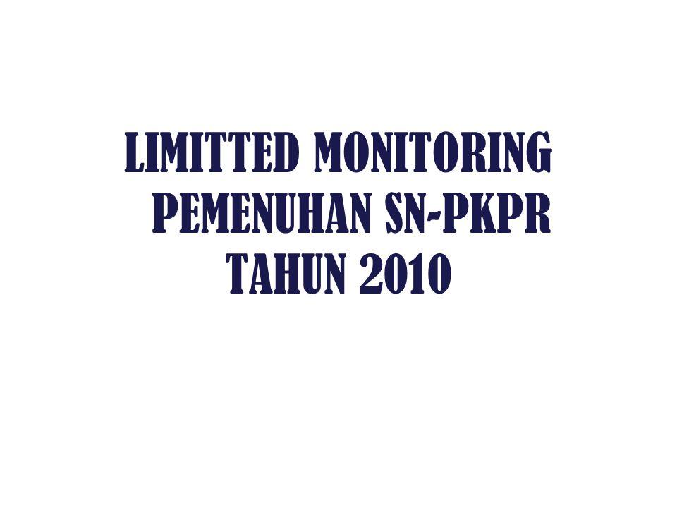 LIMITTED MONITORING PEMENUHAN SN-PKPR TAHUN 2010