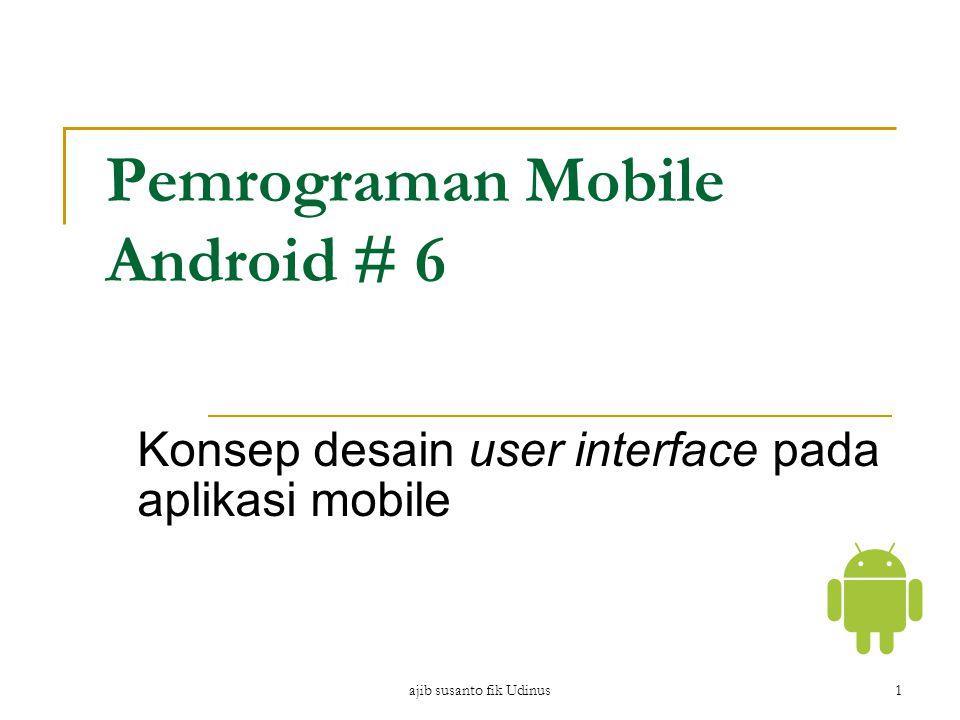 Pemrograman Mobile Android # 6