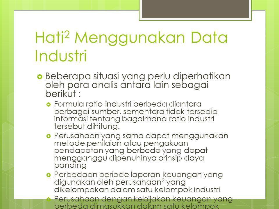 Hati2 Menggunakan Data Industri