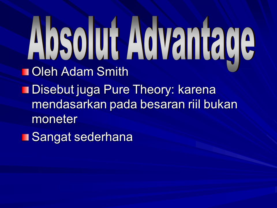 Absolut Advantage Oleh Adam Smith