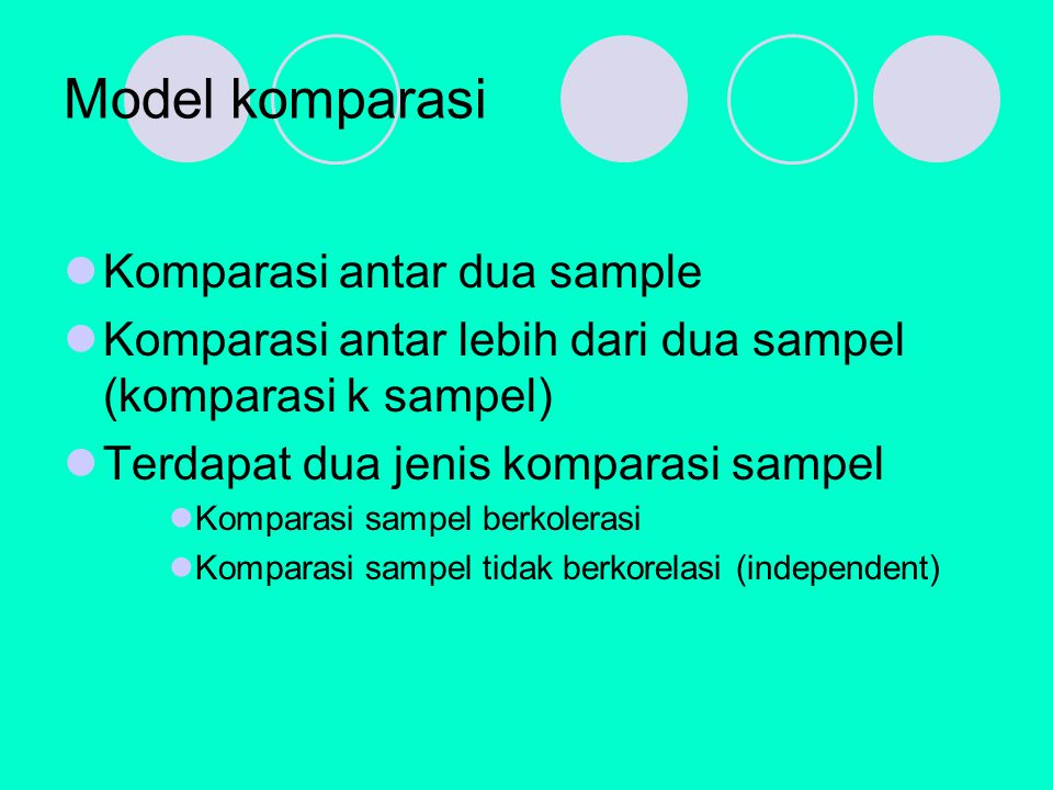 Model komparasi Komparasi antar dua sample