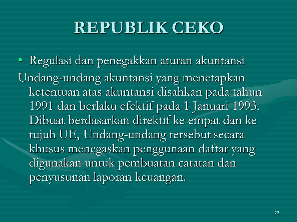 REPUBLIK CEKO Regulasi dan penegakkan aturan akuntansi