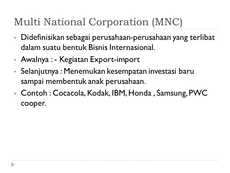 Multi National Corporation (MNC)