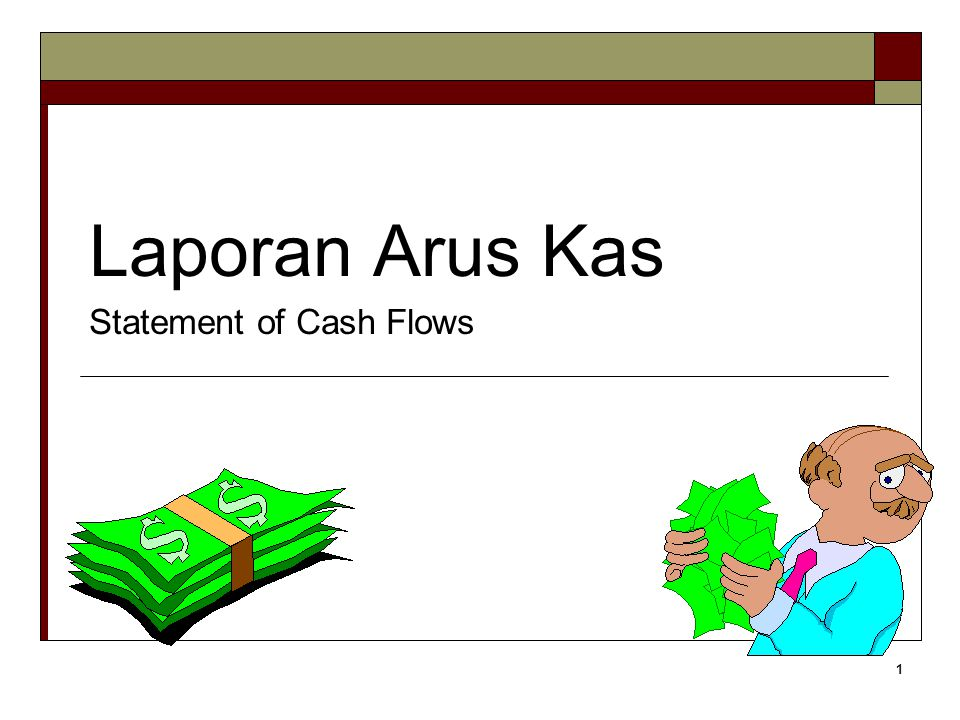 Laporan Arus Kas Statement of Cash Flows