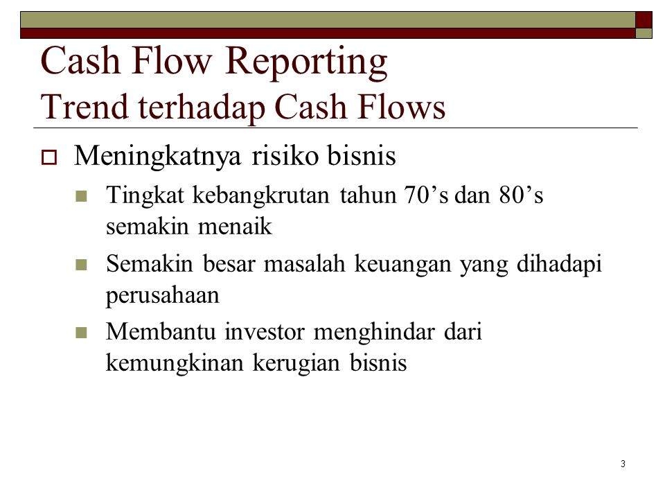 Cash Flow Reporting Trend terhadap Cash Flows