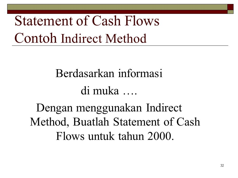 Statement of Cash Flows Contoh Indirect Method