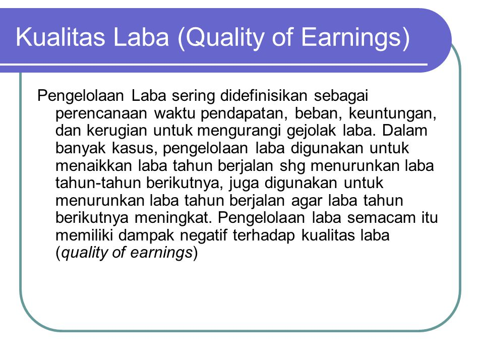 Kualitas Laba (Quality of Earnings)