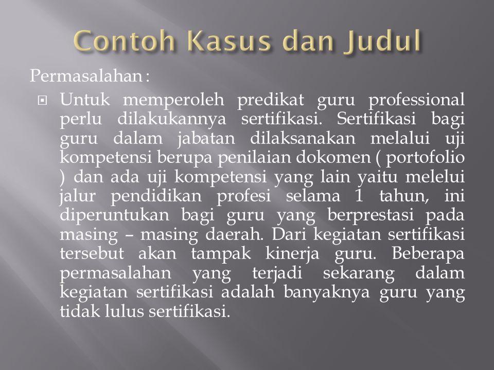 Contoh Kasus dan Judul Permasalahan :