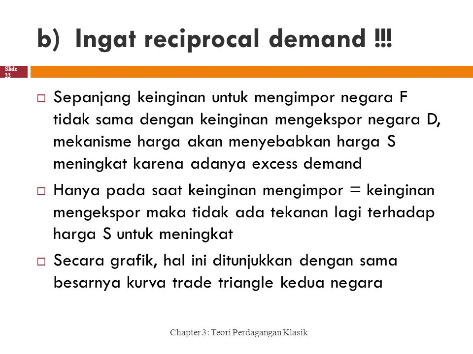 Ingat reciprocal demand !!!