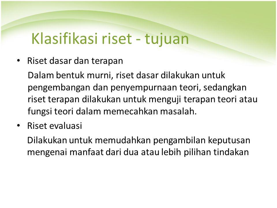 Klasifikasi riset - tujuan