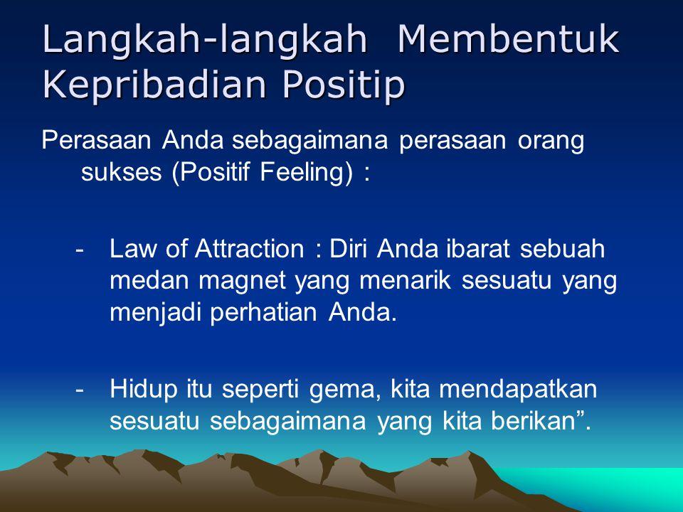 Langkah-langkah Membentuk Kepribadian Positip