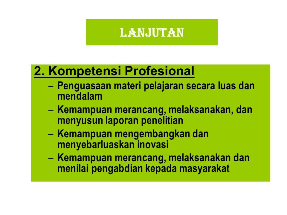 2. Kompetensi Profesional