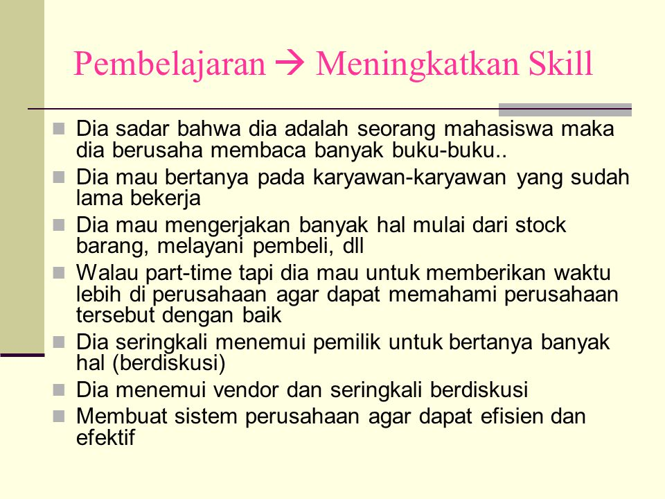 Pembelajaran  Meningkatkan Skill