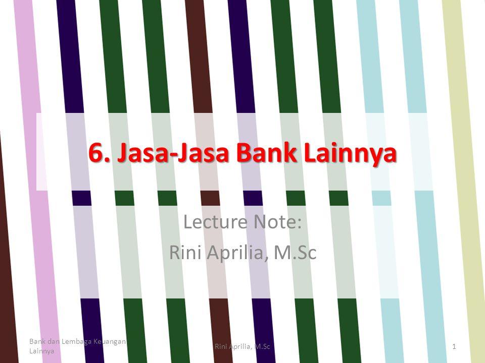 6. Jasa-Jasa Bank Lainnya