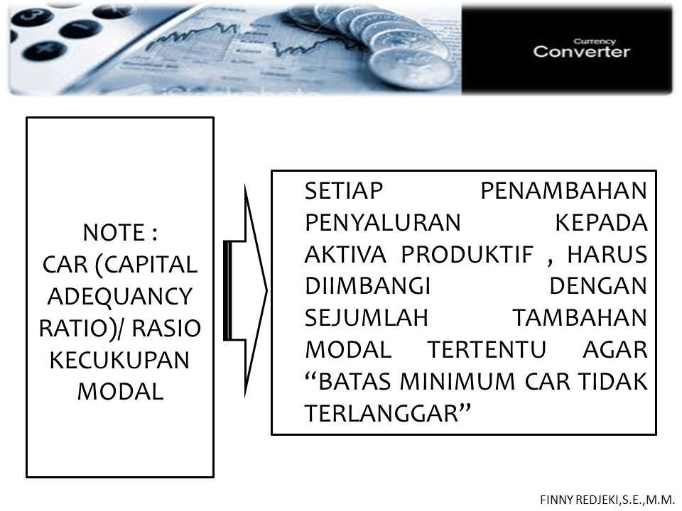 CAR (CAPITAL ADEQUANCY RATIO)/ RASIO KECUKUPAN MODAL