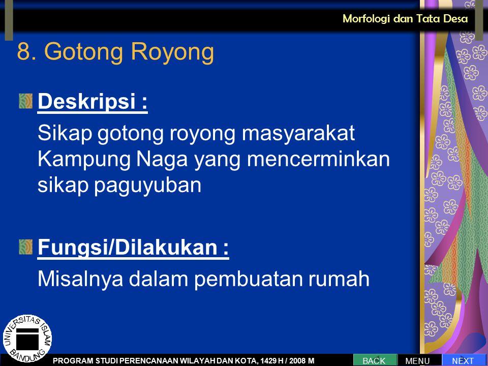 8. Gotong Royong Deskripsi :