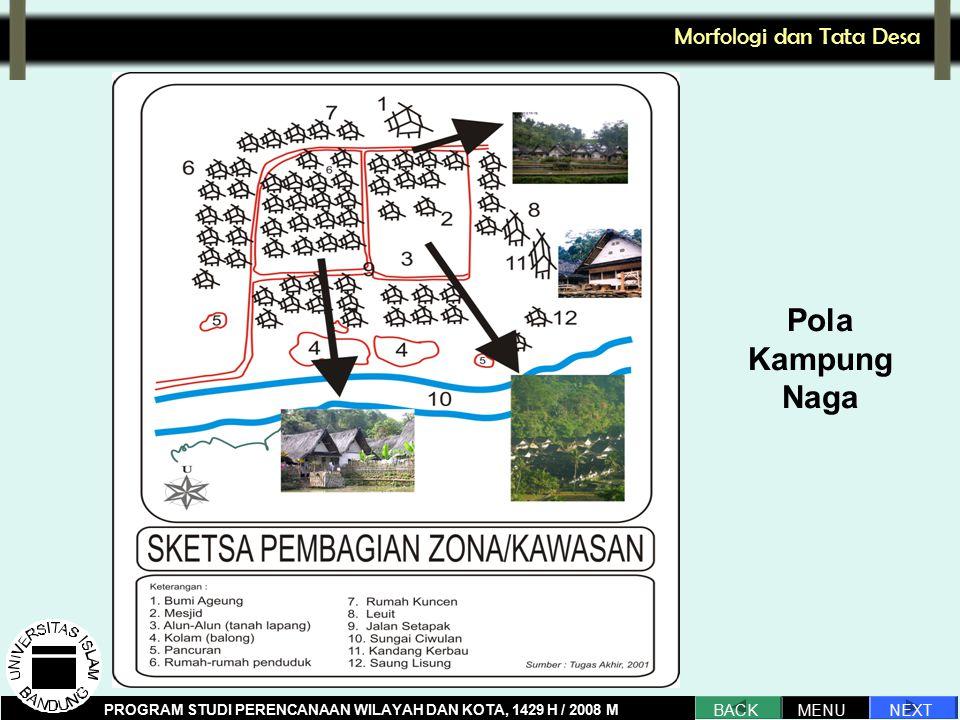 Pola Kampung Naga Morfologi dan Tata Desa NEXT BACK MENU