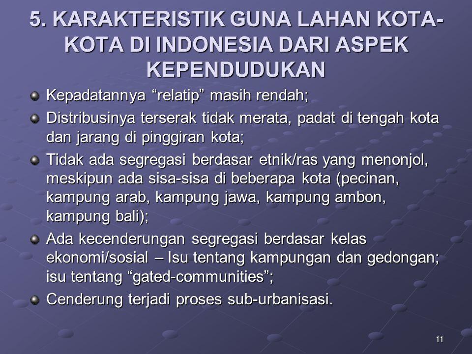 5. KARAKTERISTIK GUNA LAHAN KOTA-KOTA DI INDONESIA DARI ASPEK KEPENDUDUKAN