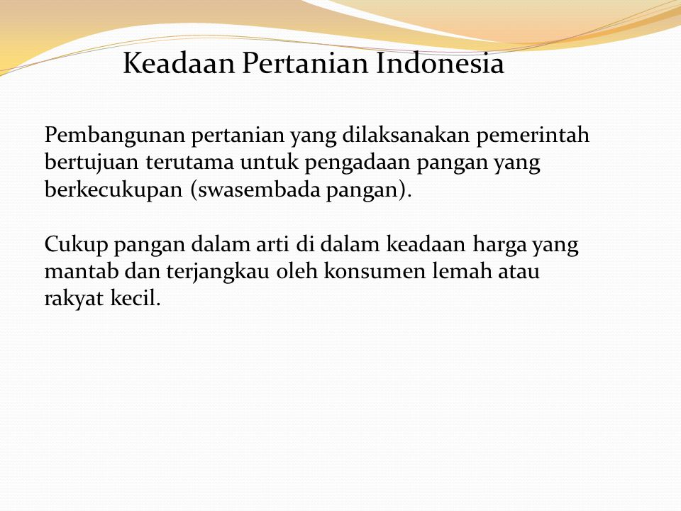 Keadaan Pertanian Indonesia