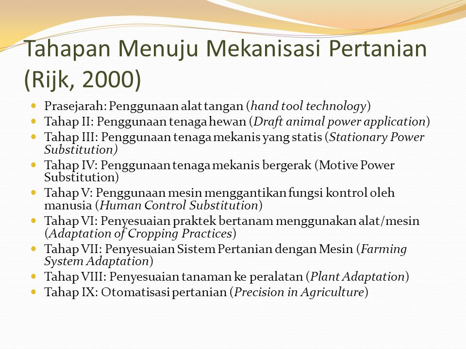 Tahapan Menuju Mekanisasi Pertanian (Rijk, 2000)