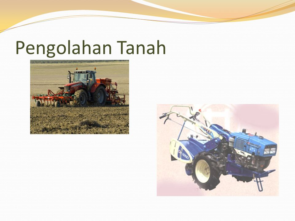 Pengolahan Tanah Kelas A / Taufik 085646499078