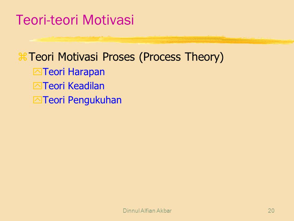 Teori-teori Motivasi Teori Motivasi Proses (Process Theory)