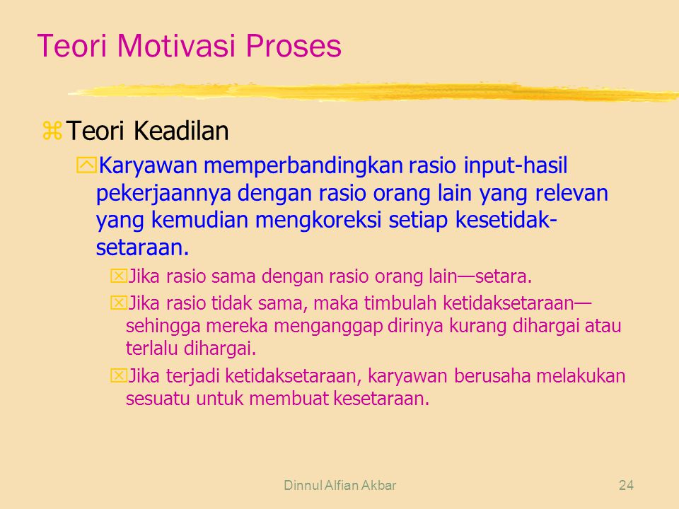 Teori Motivasi Proses Teori Keadilan